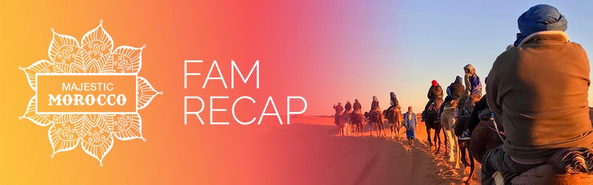Majestic Morocco FAM Trip Recap