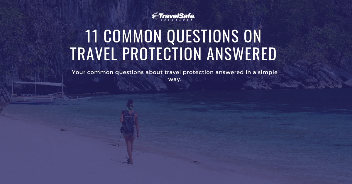 What is Travel Insurance & How Does it Work? 11 Questions Answered
