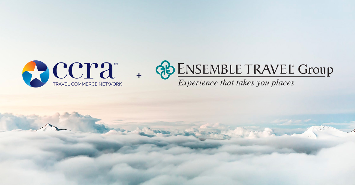 CCRA Travel Commerce Network and Ensemble Travel Group Announce Strategic Alliance